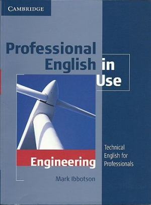 Professional English in Use : Engineering
